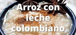Arroz con leche colombiano